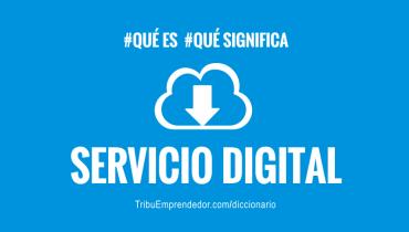que-es-un-servicio-digital