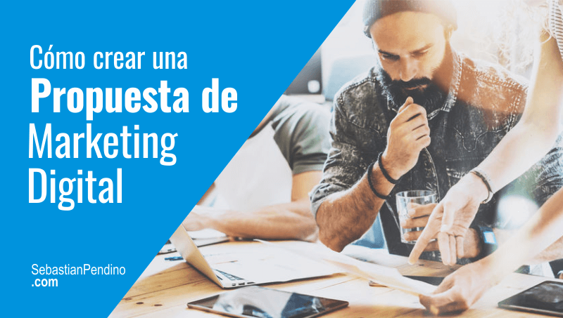 como-crear-propuesta-marketing-digital-clientes