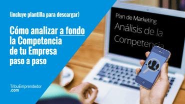 Cómo hacer un análisis de la competencia online paso a paso