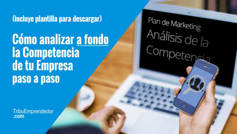 Plantilla para imprimir: Análisis de la Competencia online en 9 Pasos