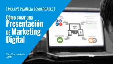 Cómo hacer una presentación de marketing digital