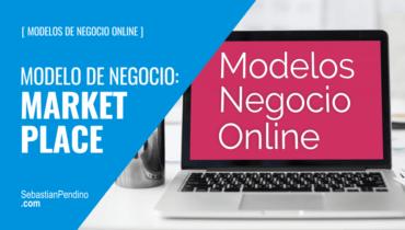 El Modelo de negocio: market place / multi vendor
