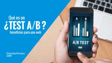¿Qué es un Test A/B? Duración, usuarios, variaciones.