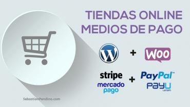 [WP Meetup] Tiendas online, eCommerce y Medios de pago