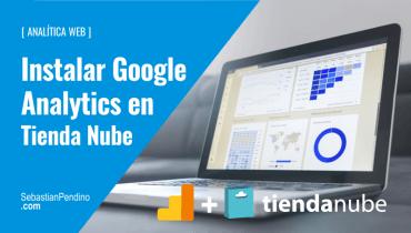 Cómo instalar Google Analytics en Tienda Nube