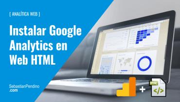 Cómo instalar el código de seguimiento de Google Analytics en una web HTML