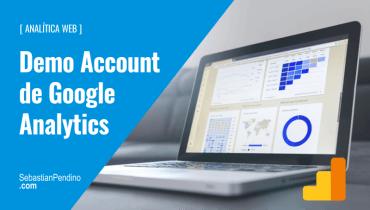 Qué es y cómo conectar la Demo Account de Google Analytics