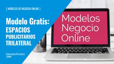 """El Modelo de negocio """"gratis"""": espacios publicitarios / trilateral"""