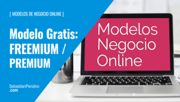 """El Modelo de negocio """"gratis"""": freemium / premium"""
