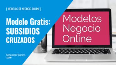 """El Modelo """"gratis"""": subsidios cruzados en negocios online"""