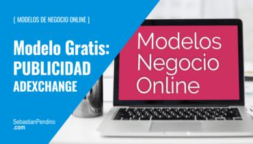 """El Modelo """"gratis"""": publicidad / AdExchange en negocios online"""