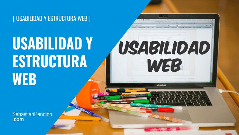 Usabilidad Web + Estructura Web para web, ecommerce, blogs y negocios online
