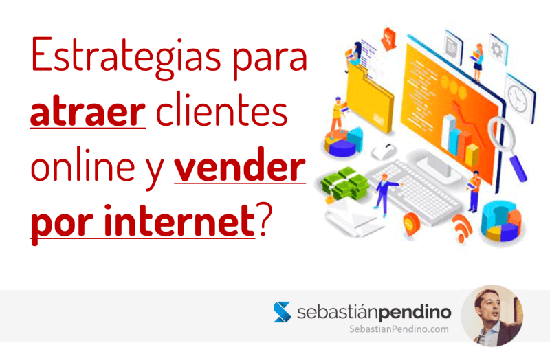 Estrategias de marketing digital para atraer y vender más por internet