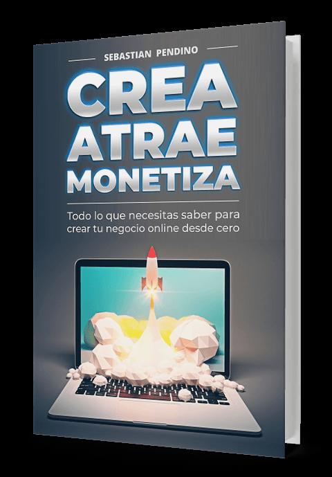 ebook: Crea Atrae Monetiza