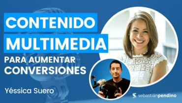 contenido-multimedia-web-conversiones-yessica-suero