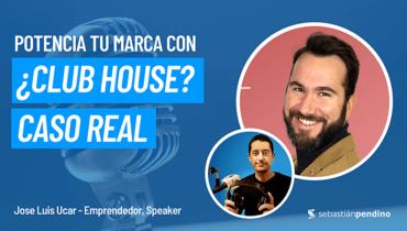que-es-clubhouse-beneficios Jose Luis Ucar
